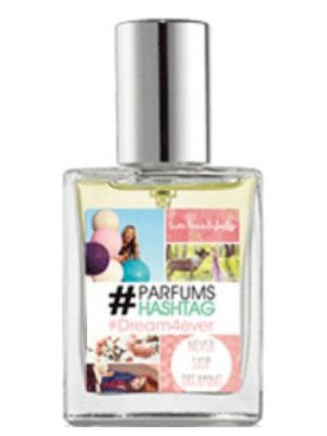 #Parfum Hashtag #Dream4ever #Parfum Hashtag для женщин